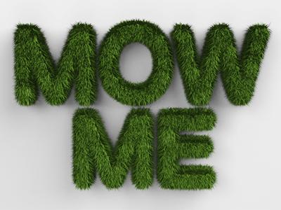 Mow me
